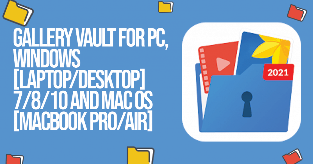 Gallery Vault for PC