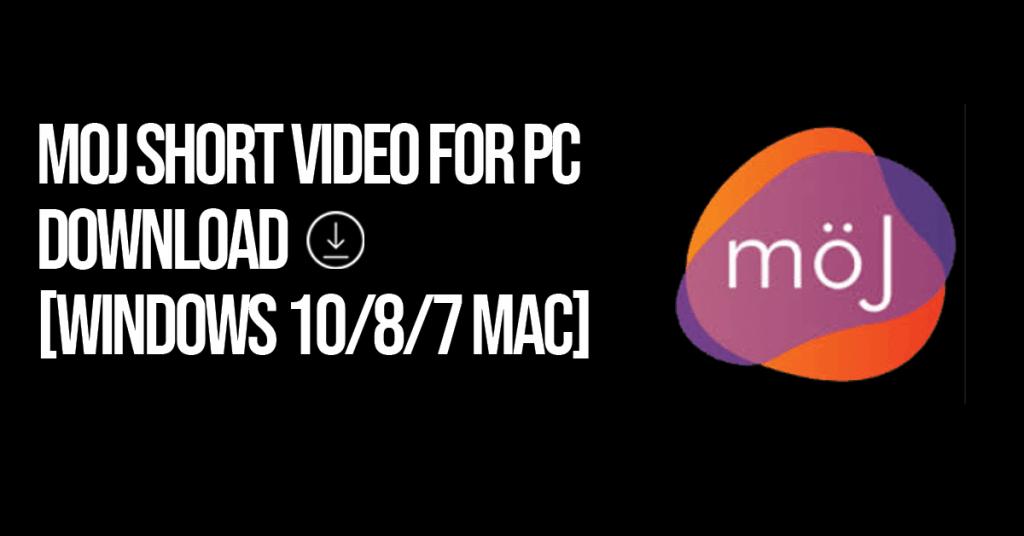 Moj Short Video for PC