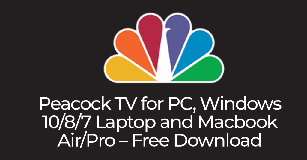 Peacock TV for PC