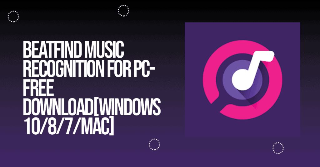 Beatfind Music Recognition for PC