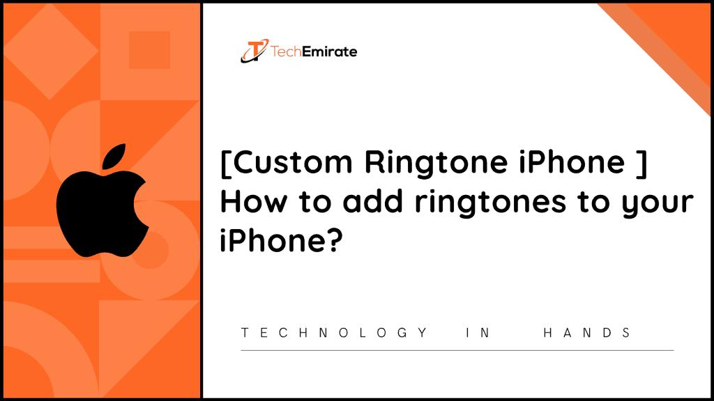custom ringtone iphone