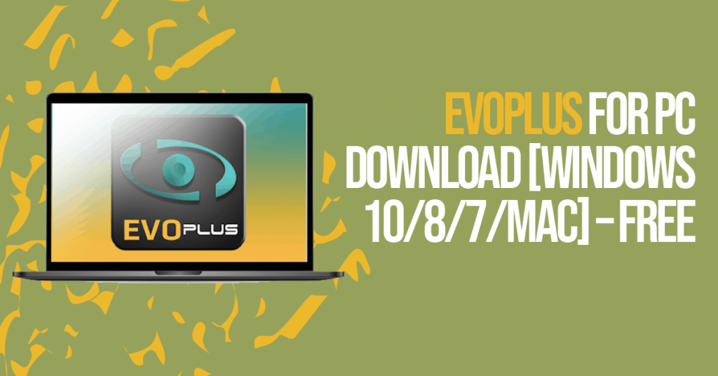 Evoplus For PC